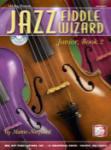 Jazz Fiddle Wizard Junior, Book 2