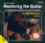 Mel Bay Bay, Wm/Christiansen   Mastering the Guitar Class Method Level 2 - Spiral Bound - Book  / Online Audio