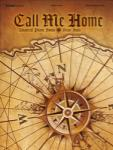 Call Me Home - Piano Solos