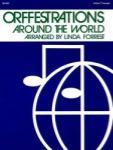 Orffestrations Around the World - Volume 1
