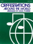 Orffestrations Around the World - Volume 2