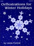 Orffestrations for Winter Holidays - Orff Instruments