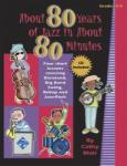 About 80 Years of Jazz in About 80 Minutes Book