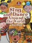 Sing & Dance Around The World