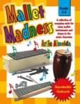 Mallet Madness [reproducible] ORFF INST,