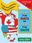 Friends to the North, Friends to the South (Canada & Mexico) - Book/CD