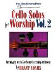 Cello Solos for Worship Vol 2 [cello]