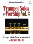 Trumpet Solos for Worship, Vol. 3 Tpt,Pno,Da