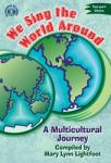 We Sing the World Around - Two Part Choirs