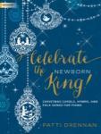 Celebrate the Newborn King! [piano solo] Pno