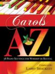Carols A to Z [piano solo] Pno