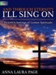 And Through Eternity I'll Sing On [organ] Org 2-staf