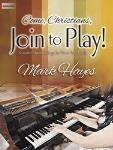 Come Christians Join to Play! FED-MED/D1/MA1 [advanced piano duet] Hayes Pno 4-hand