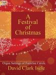 A Festival of Christmas [organ] Isele Org 3-staf