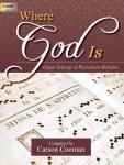 Where God Is [organ] Cooman Org 3-staf