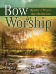 Bow in Worship - Piano Solo