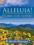 Alleluia! Praise for Today [moderately advanced piano] Boesiger