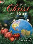 When Christ Was Born [organ] Shackley Org 3-staf