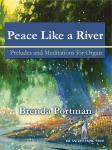 Peace Like a River [organ] Portman