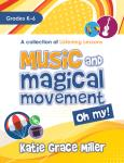 Music and Magical Movement Oh My [music education] Book,Data