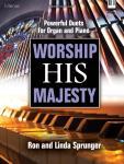Worship His Majesty! [piano/organ duet] Sprunger Pno,Org
