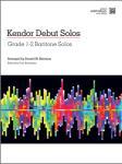 Kendor Debut Solos w/mp3 [baritone BC] Bari BC