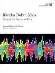 Kendor Debut Solos w/mp3 [baritone piano accompaniment] Bari Acc