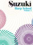 Suzuki Harp School Harp Part, Volume 2 [Harp] -