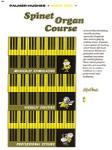 Spinet Organ Course  Book 1