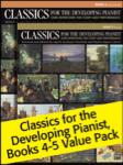 Classics for the Developing Pianist, Books 4-5 Value Pack [Piano]