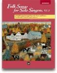 Folk Songs for Solo Singers Vol 2 Medium High w/CD