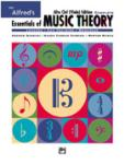 Alfred's Essentials of Music Theory: Complete Alto Clef (Viola) Edition [Alto Clef (Viola)]