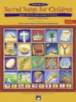 Favorite Sacred Songs for Children: Bible Stories and Songs of Praise - Teacher's Book