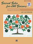 Sacred Solos for All Seasons - Medium Low Book and CD