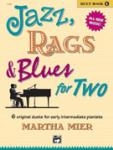 Jazz, Rags, and Blues for Two, Book 1 - 1 Piano 4 Hands