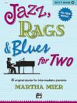 Jazz, Rags, and Blues for Two, Book 2 - 1 Piano 4 Hands