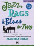 Jazz, Rags, and Blues for Two, Book 4 - 1 Piano 4 Hands