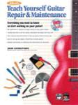 Teach Yourself Guitar Repair & Maintenan