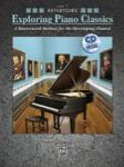 Exploring Piano Classics Repertoire, Level 1 [Piano]