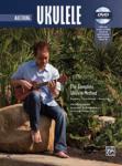 Complete Ukulele Method: Mastering Ukulele w/dvd [Ukulele]