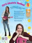 Girl's Ukulele Method Book 1 w/cd