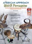 American Approach to World Percussion (Bk/DVD)
