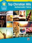 Top Christian Hits Instrumental Solos w/cd [Tenor Sax]