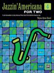 Jazzin' Americana for Two, Book 4 Late Intermediate to Early Advanced