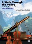 A Walk Through the Valley [Piano/Viola/Cello] Labenske Vla/Cel/Pn