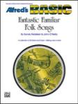 Fantastic Familiar Folk Songs - Percussion