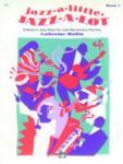 Jazz-a-little Jazz-a-lot  Book 1