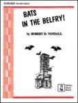 Bats in the Belfry! - Piano