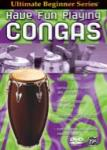 Ultimate Beginner Series: Have Fun Playing Congas - DVD
