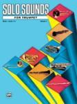 Solo Sounds for Trumpet, Volume I, Levels 1-3 [Trumpet]